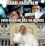 Facepalm pope and rabbi.jpg