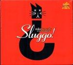 Sluggo Front 600.jpg