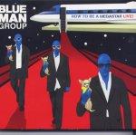 Blue_Man_Group_(HowToBeAMegastarLive).jpg