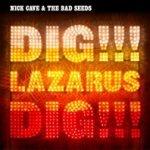 Nick_Cave_&_the_Bad_Seeds_-_Dig,_Lazarus,_Dig!!!_coverart.JPG