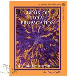 Book-Of-Coral-Propagation-Vol.-1-Edition-2-by-Anthony-Calfo-Hard-Cover-99.jpg