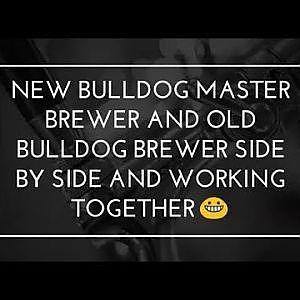 Original Bulldog Brewer and the new Bulldog Master Brewer  working together!!