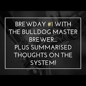 First brew with the Bulldog Master Brewer